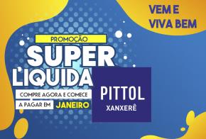 Liquida Pittol: compre agora e parcele em até 15x