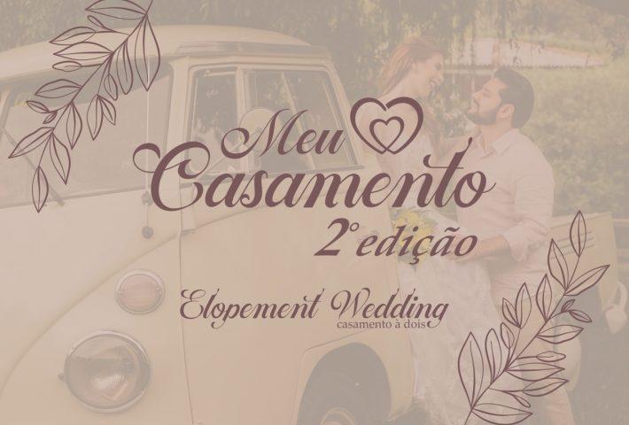 Sorteio Meu Casamento 2ª edição –Elopement Wedding. Participe agora!