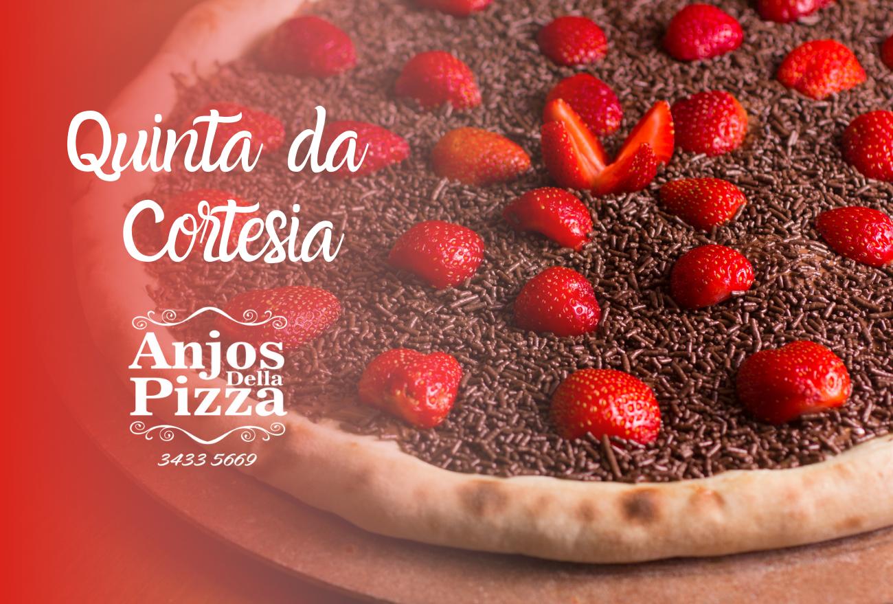 Quinta da Cortesia é na Anjos Della Pizza de Xanxerê. Aproveite!