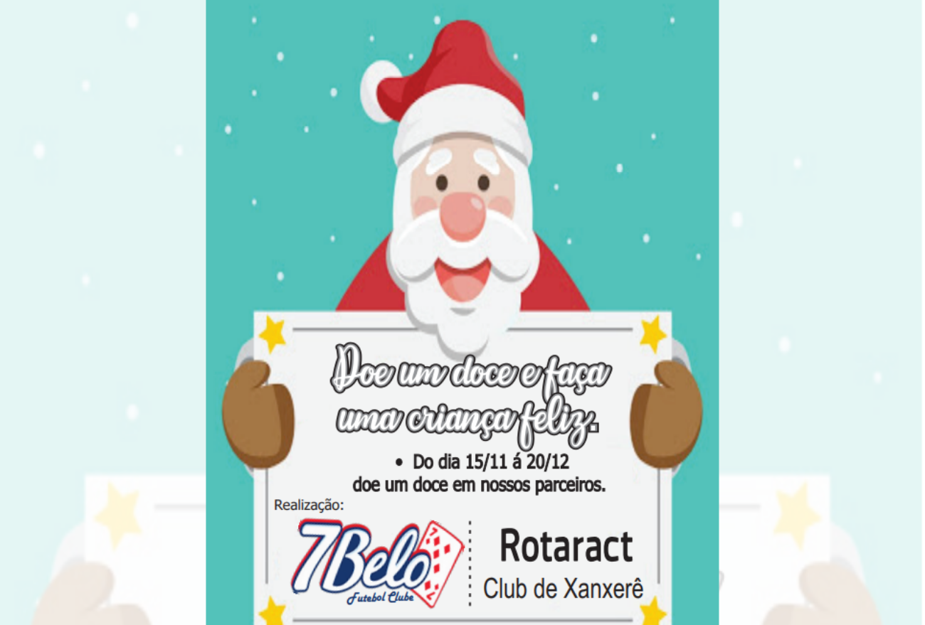 Rotaract e Sete Belo Futebol Clube realizam campanha de arrecadação de doces